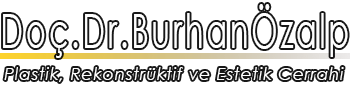 Doç. Dr. Burhan Özalp - İstanbul Plastik ve Estetik Cerrahi Uzmanı